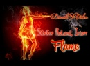 Stefre Roland, Iriser - Flame DimakSVideo