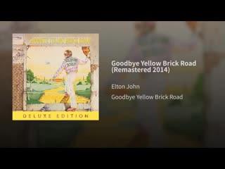 Elton John - Goodbye Yellow Brick Road - 1973