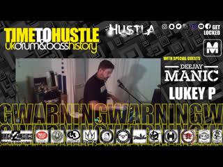Tuesday Hustla Three Way Hustla b2b Manic b2b Lukey P Manic FM