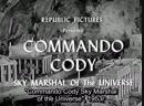 Командо Коди, небесный маршал Вселенной серия 1 Враги Вселенной (1953)1