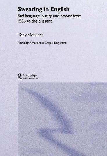 Swearing in English (Tony McEnery, 2006)