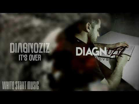 DiagnOziz - It's Over(White Start Music)