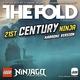 The Fold - Lego Ninjago - 21st Century Ninja