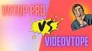 VVTOP vs VideoVTope – сравнение двух версий легендарного приложения для накрутки 😱