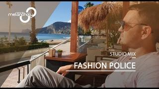 Fashion Police - Studio DJ Set   Progressive / Melodic House