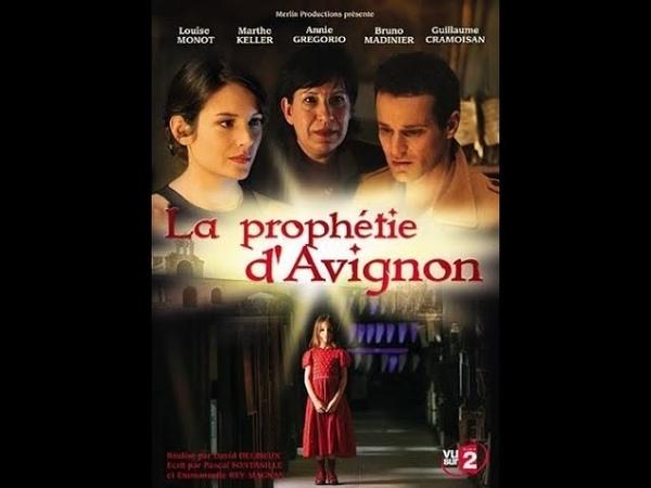 Авиньонское пророчество 3 серия детектив 2007 Франция