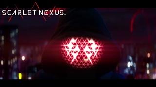 [RU] SCARLET NEXUS - Cinematic Trailer