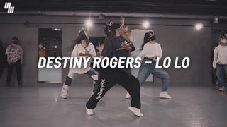 Destiny Rogers - Lo Lo     LJ DANCE STUDIO 안무 춤 엘제이댄스