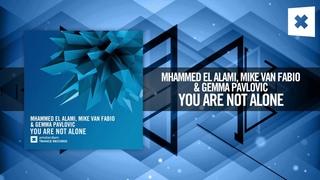 Mhammed El Alami, Mike van Fabio & Gemma Pavlovic - You Are Not Alone [FULL] (Amsterdam Trance)
