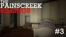 The Painscreek Killings - 3 - Дом Ванды и другие комнаты в особняке Робертсов