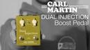 Carl Martin Dual Injection Boost Pedal Recensione effetto per chitarra