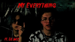 willöw x lil wiz - my everything