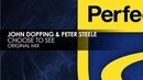 John Dopping Peter Steele - Choose To See